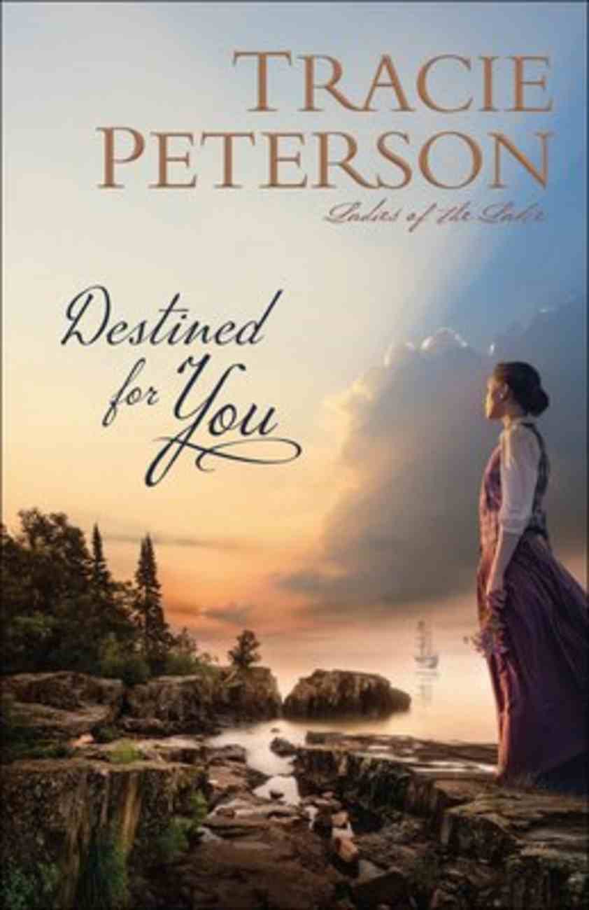 Destined For You (#01 in Ladies Of The Lake Series) Paperback