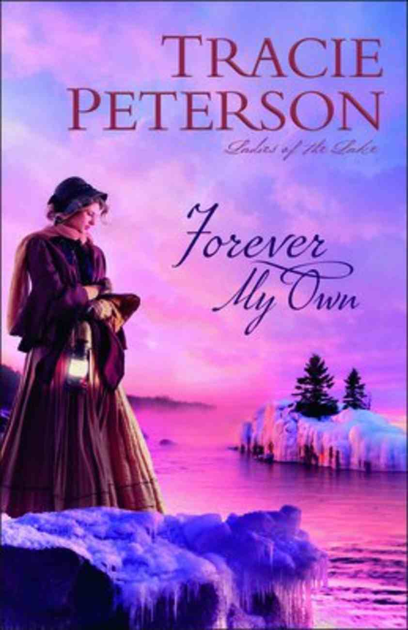 Forever My Own (#02 in Ladies Of The Lake Series) Paperback