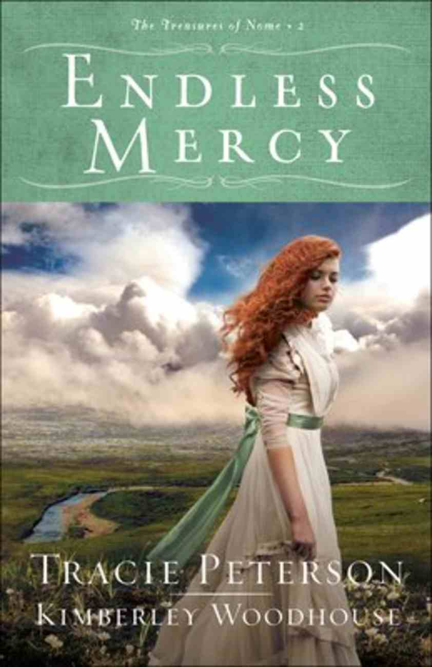 Endless Mercy (#02 in The Treasures Of Nome Series) Paperback