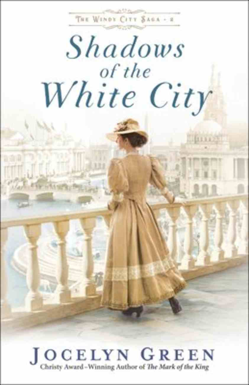 Shadows of the White City (#02 in The Windy City Saga Series) Paperback