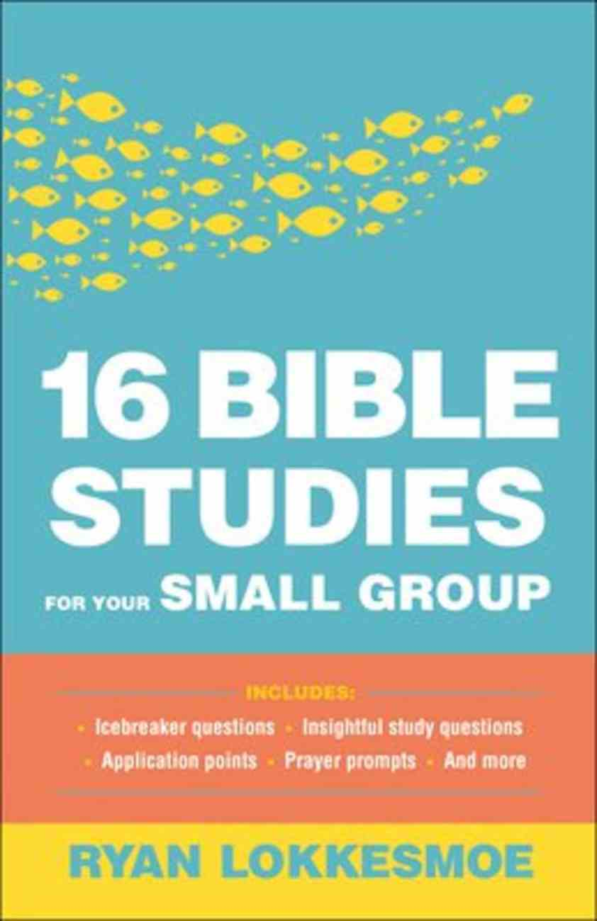 16 Bible Studies For Your Small Group Paperback