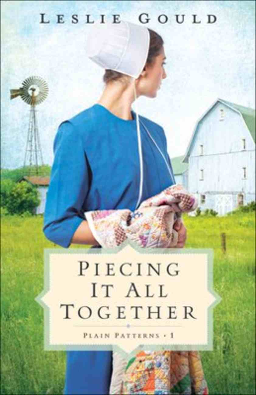 Piecing It All Together (#01 in Plain Patterns Series) Paperback