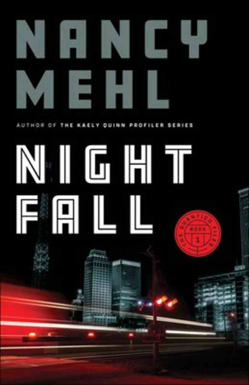 Night Fall (#01 in The Quantico Files Series) Paperback