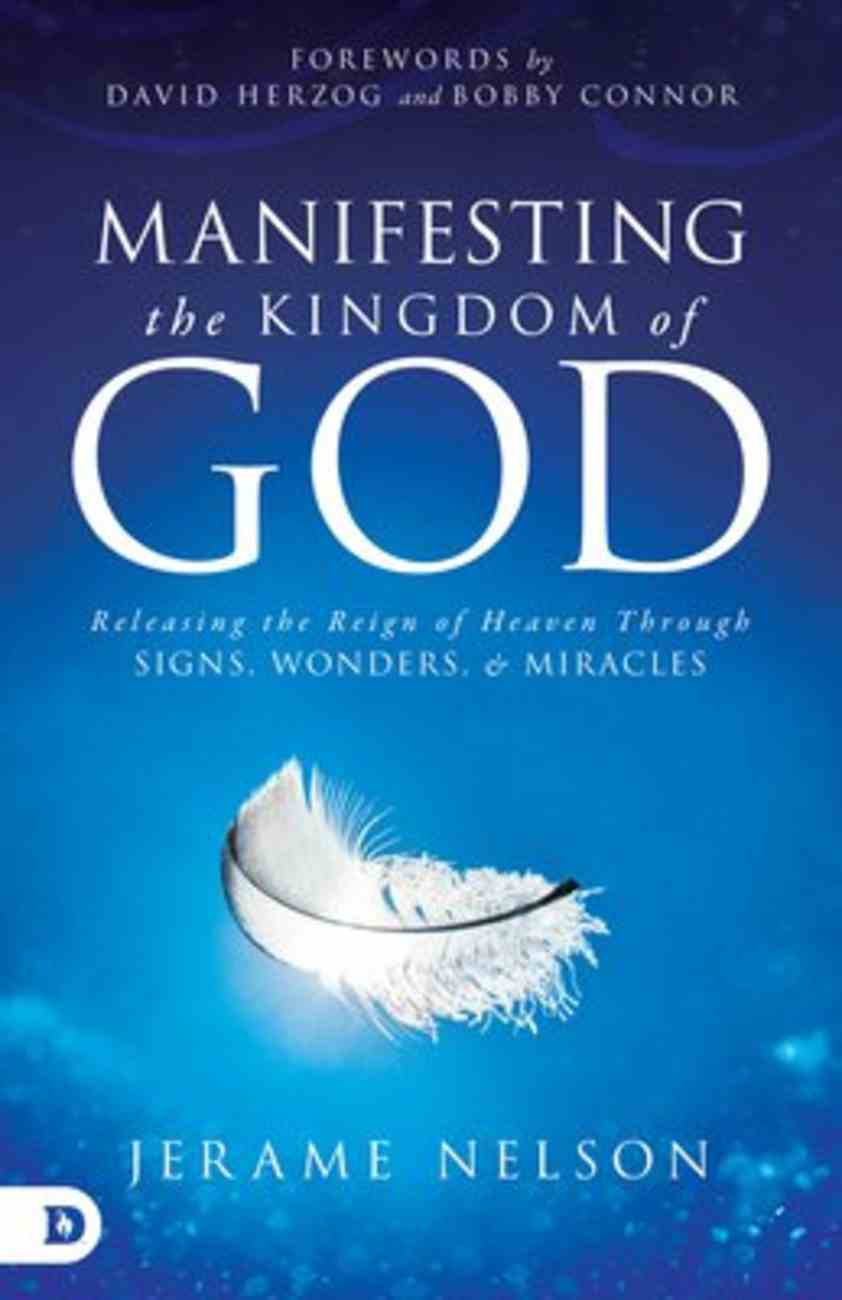 Portals of Revelation: Releasing the Kingdom of God Through Signs, Wonders and Miracles Paperback