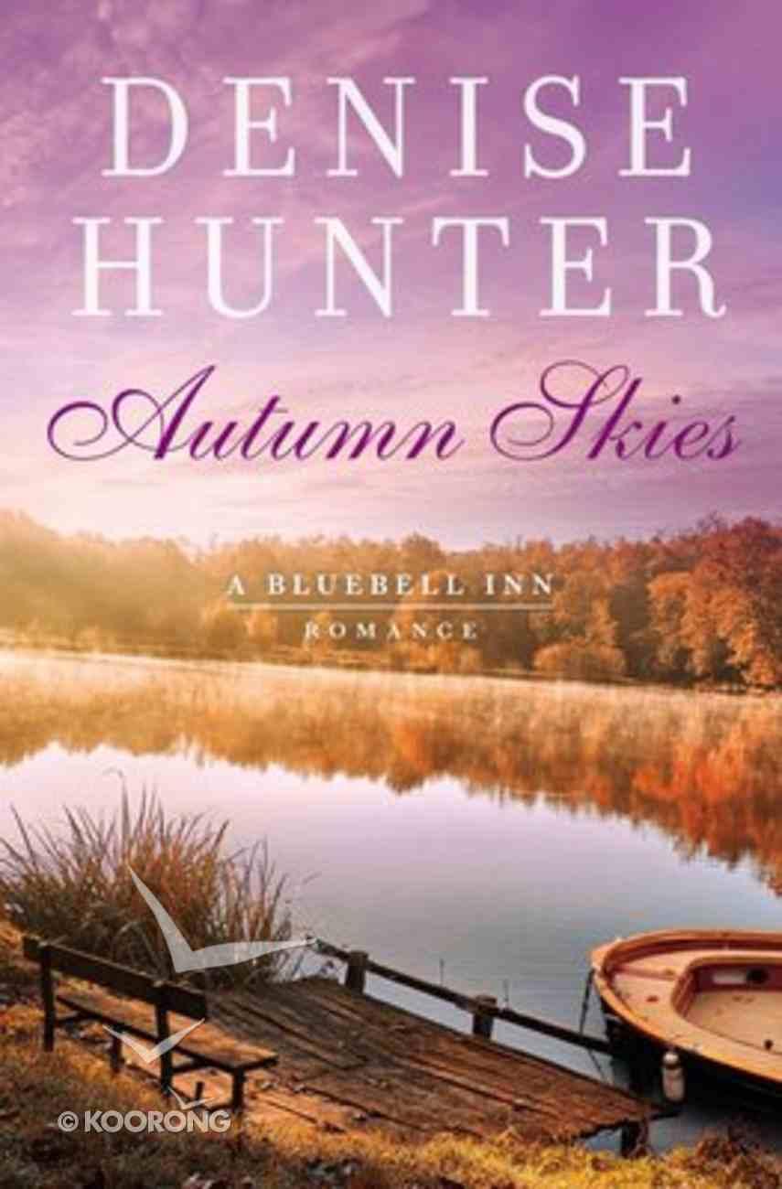 Autumn Skies (A Bluebell Inn Romance Series) Paperback