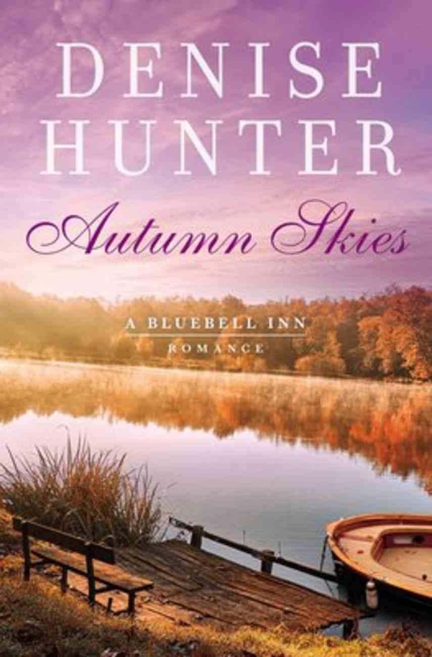 Autumn Skies (A Bluebell Inn Romance Series) eBook