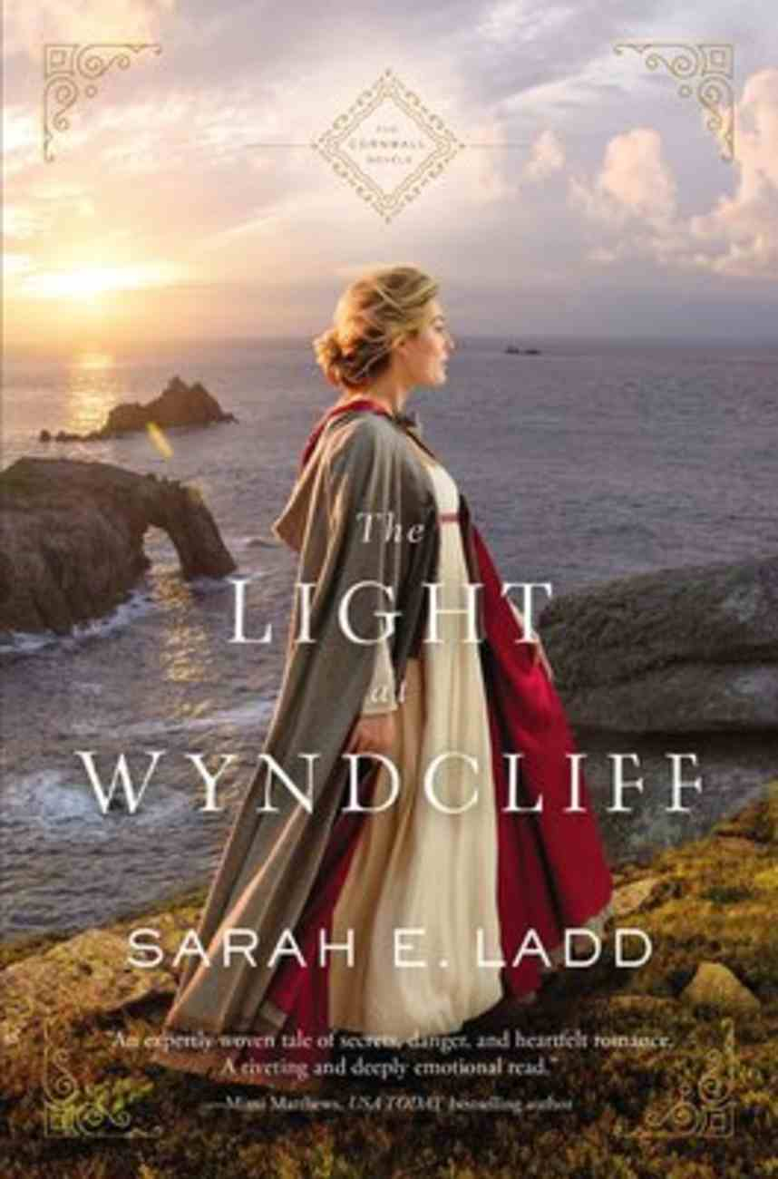 The Light At Wyndcliff (The Cornwall Novels Series) Paperback
