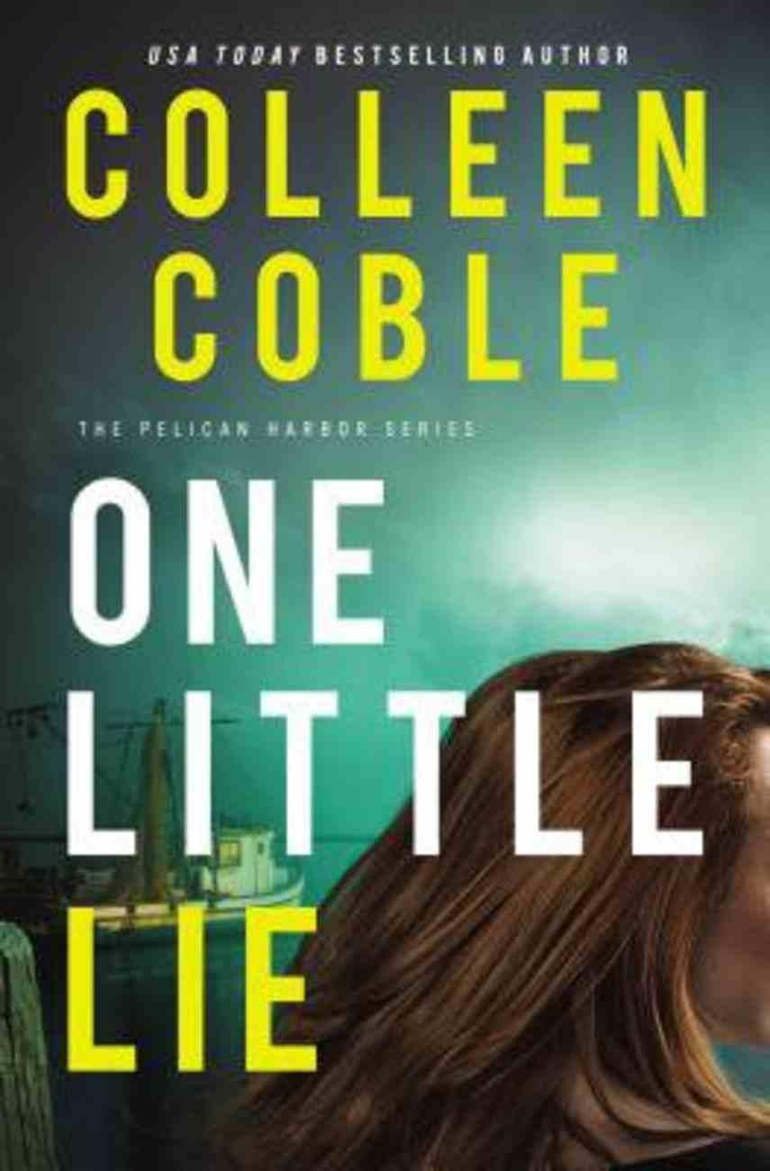 One Little Lie (#01 in Pelican Harbor Series) eBook