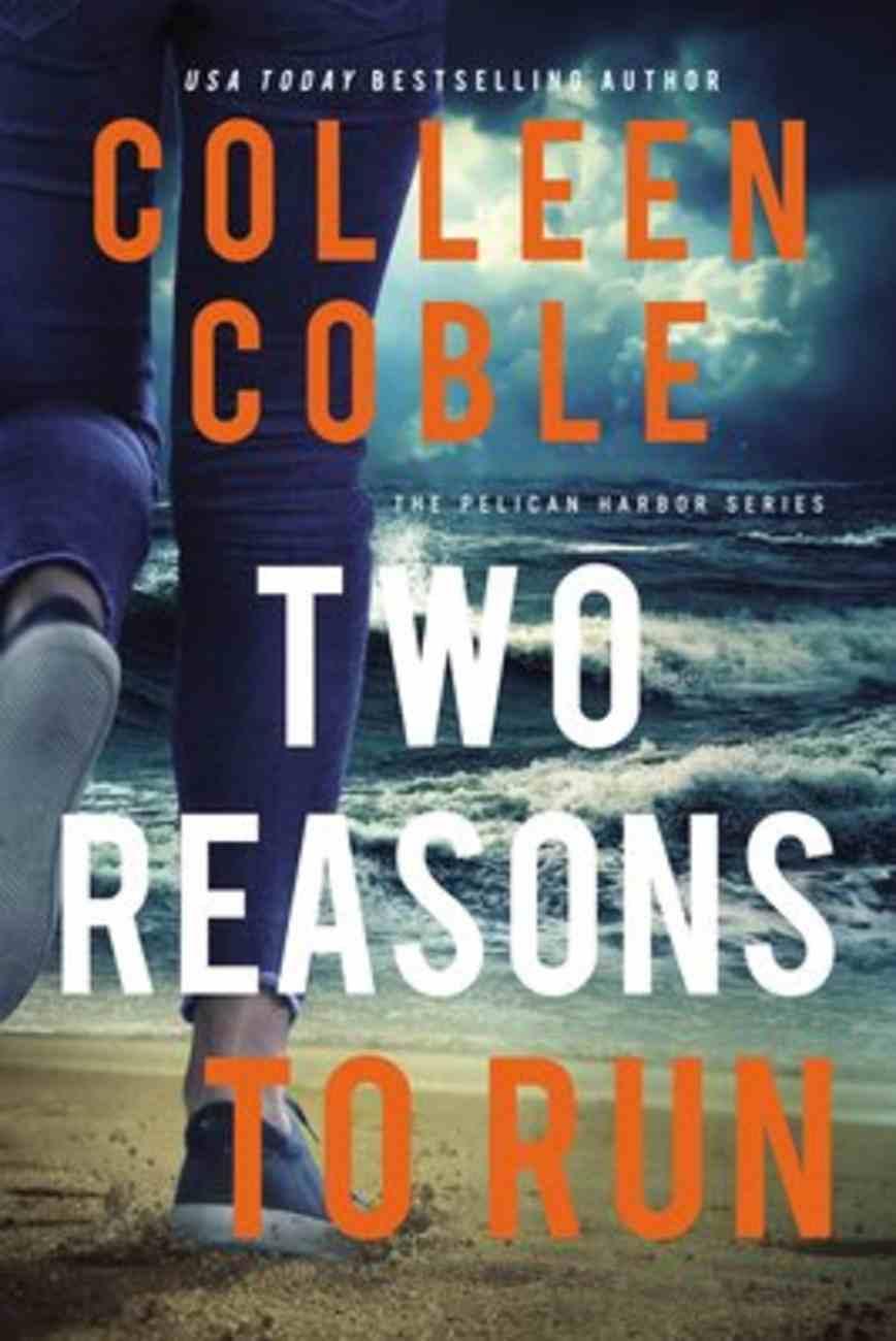 Two Reasons to Run (Pelican Harbor Series) eBook