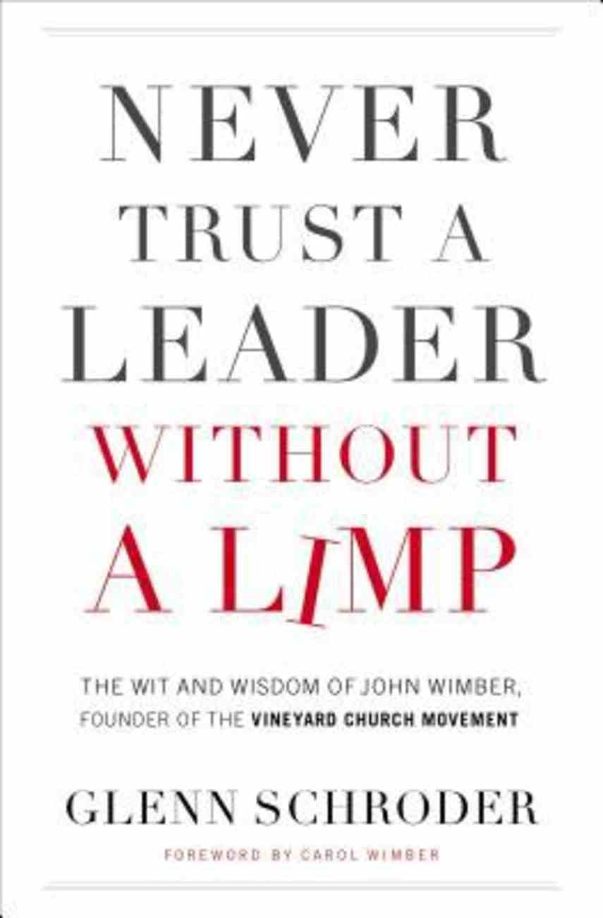 Never Trust a Leader Without a Limp eBook