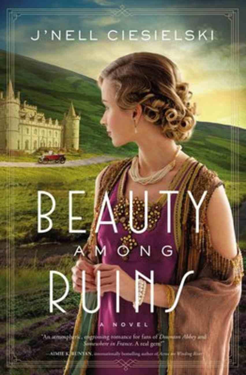 Beauty Among Ruins Paperback