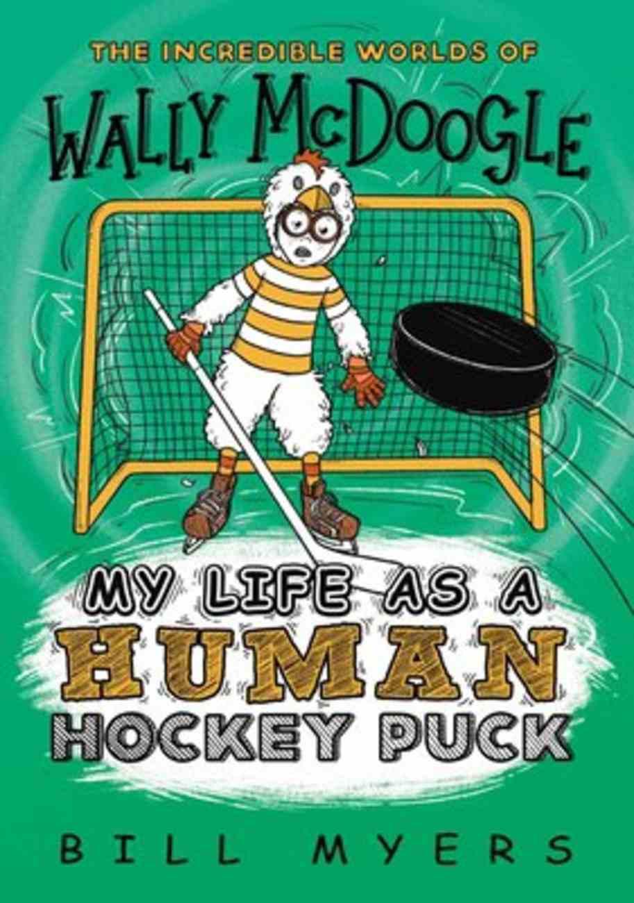 My Life as a Human Hockey Puck (#07 in Wally Mcdoogle Series) eBook