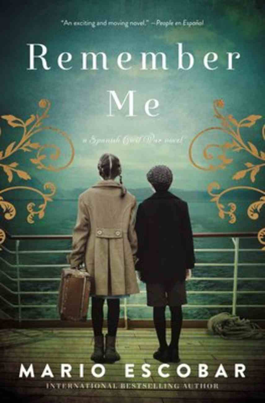 Remember Me: A Spanish Civil War Novel Paperback