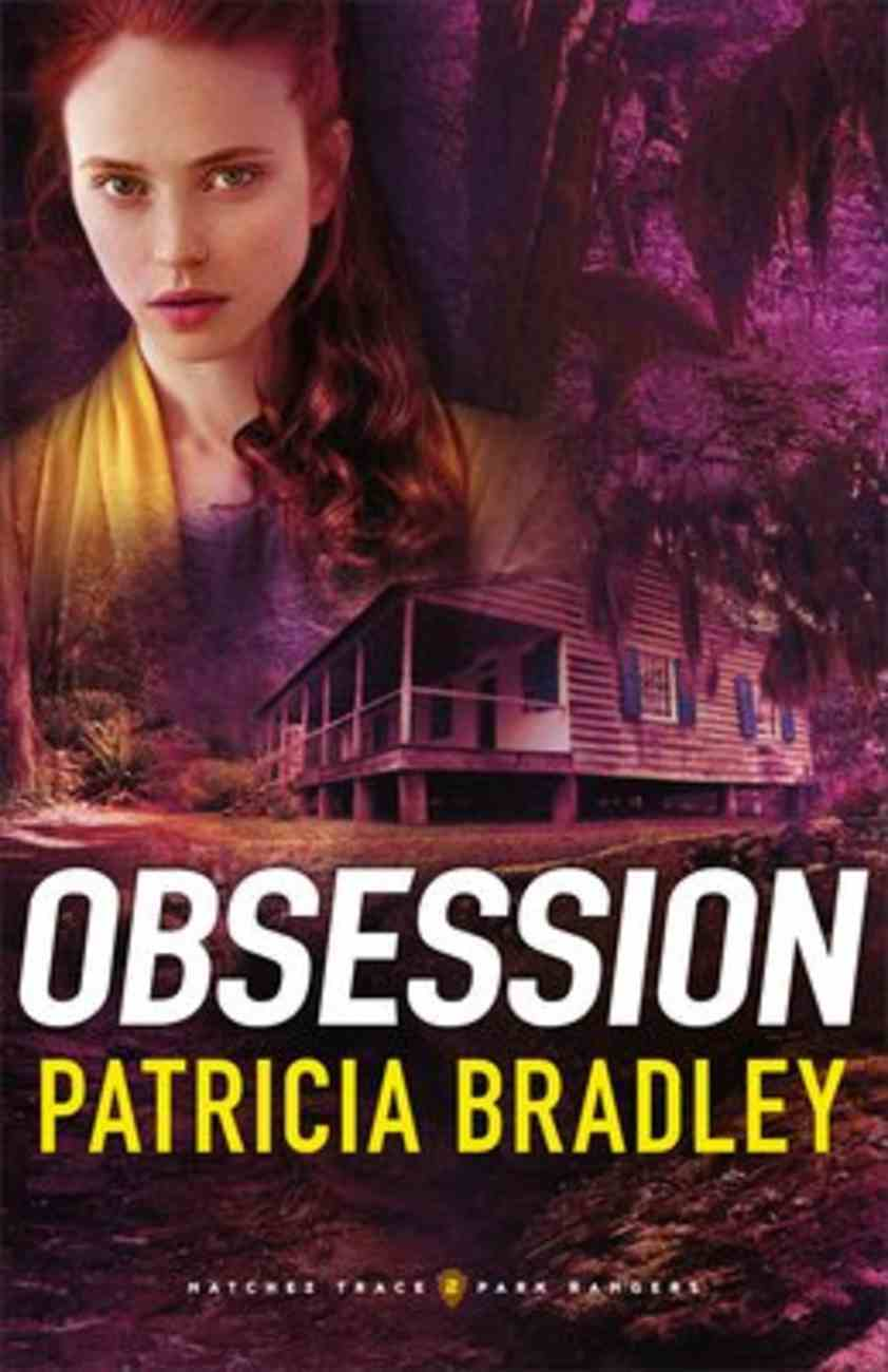 Obsession (#02 in Natchez Trace Park Rangers Series) Paperback