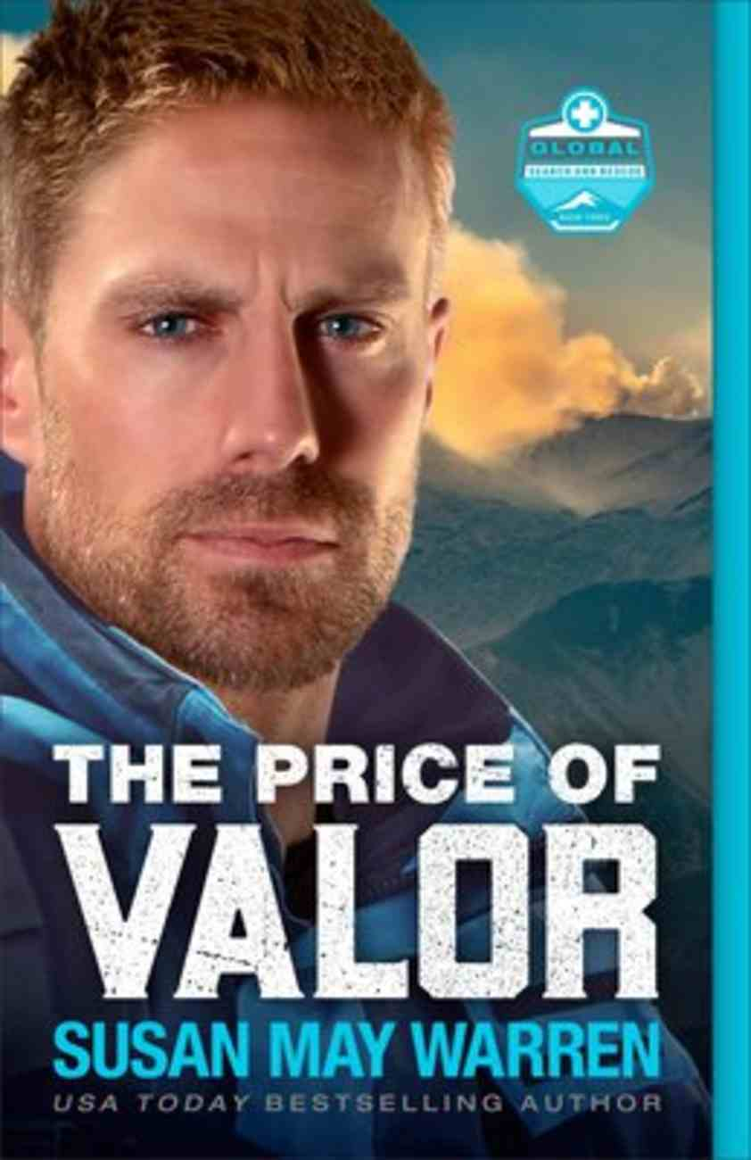 The Price of Valor (#03 in Global Search And Rescue Series) Paperback