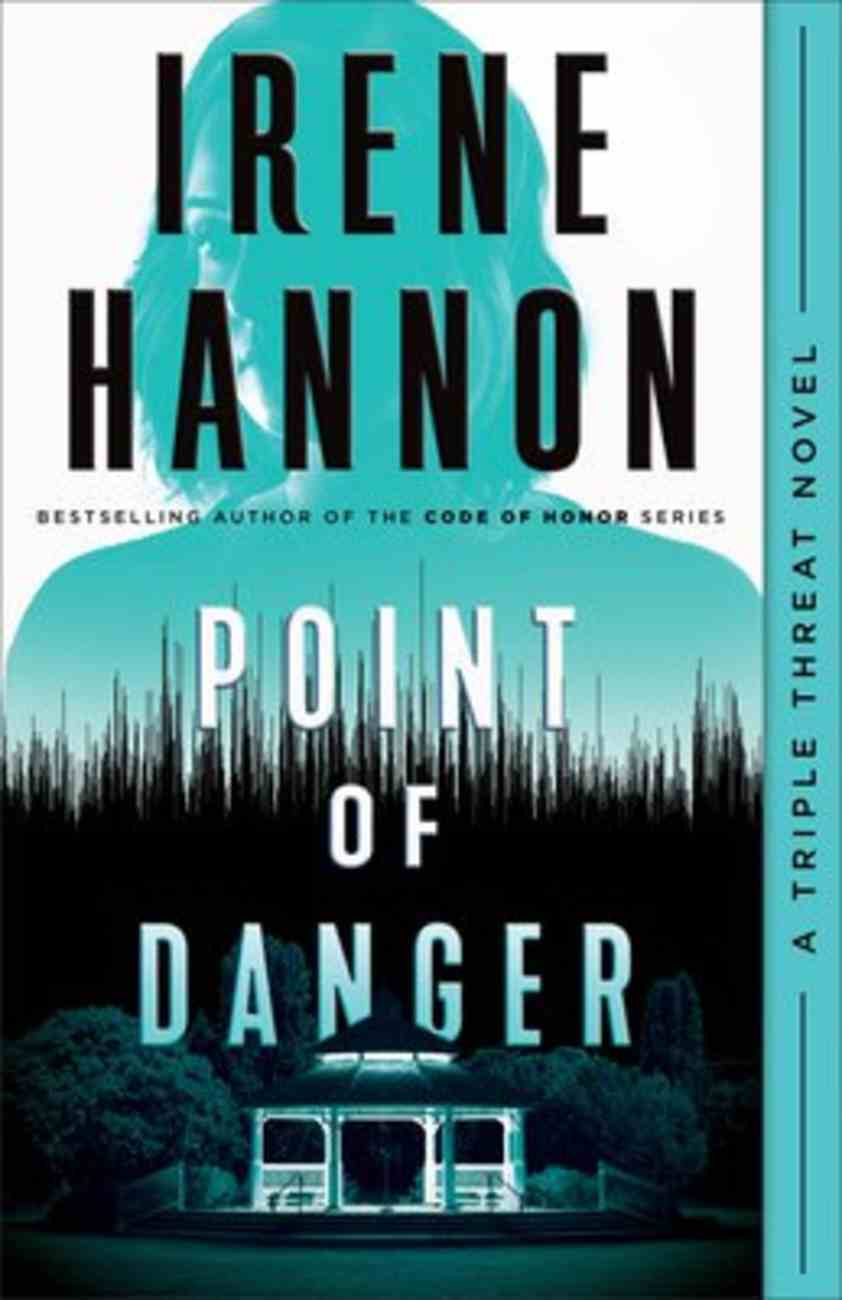 Point of Danger (#01 in Triple Threat Series) Hardback
