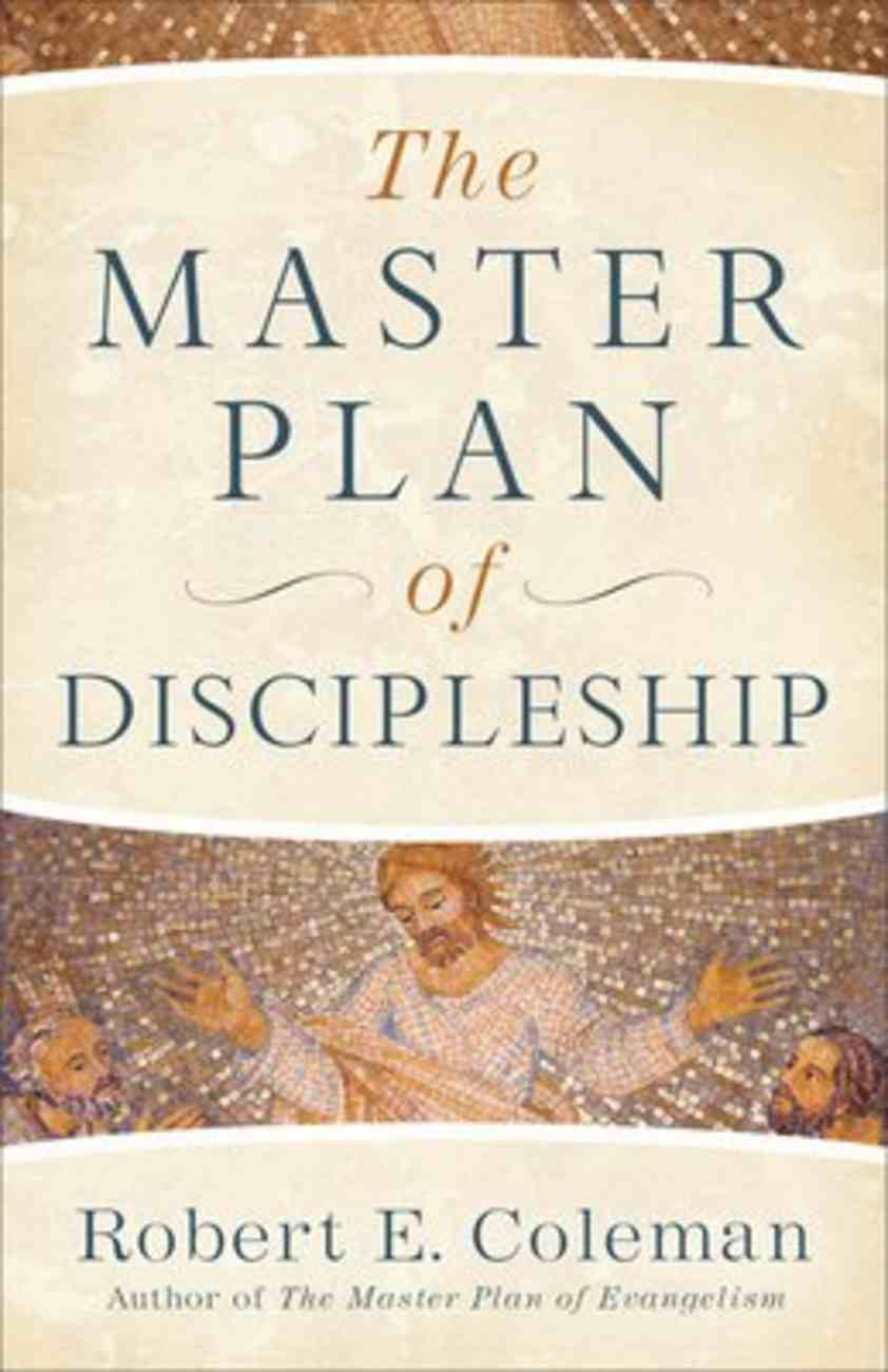 The Master Plan of Discipleship Paperback