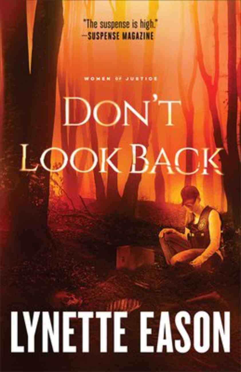 Don't Look Back (#02 in Women Of Justice Series) Paperback