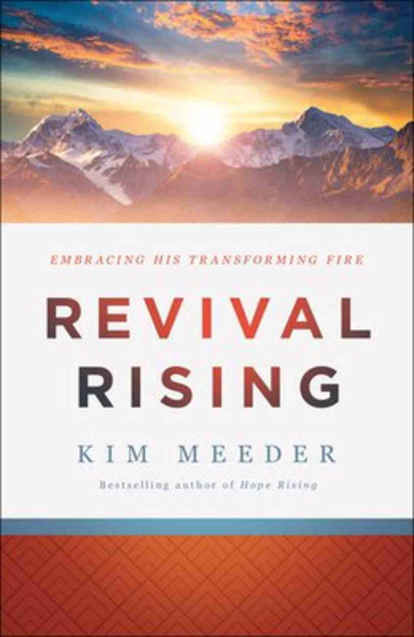 Revival Rising: Embracing His Transforming Fire Paperback
