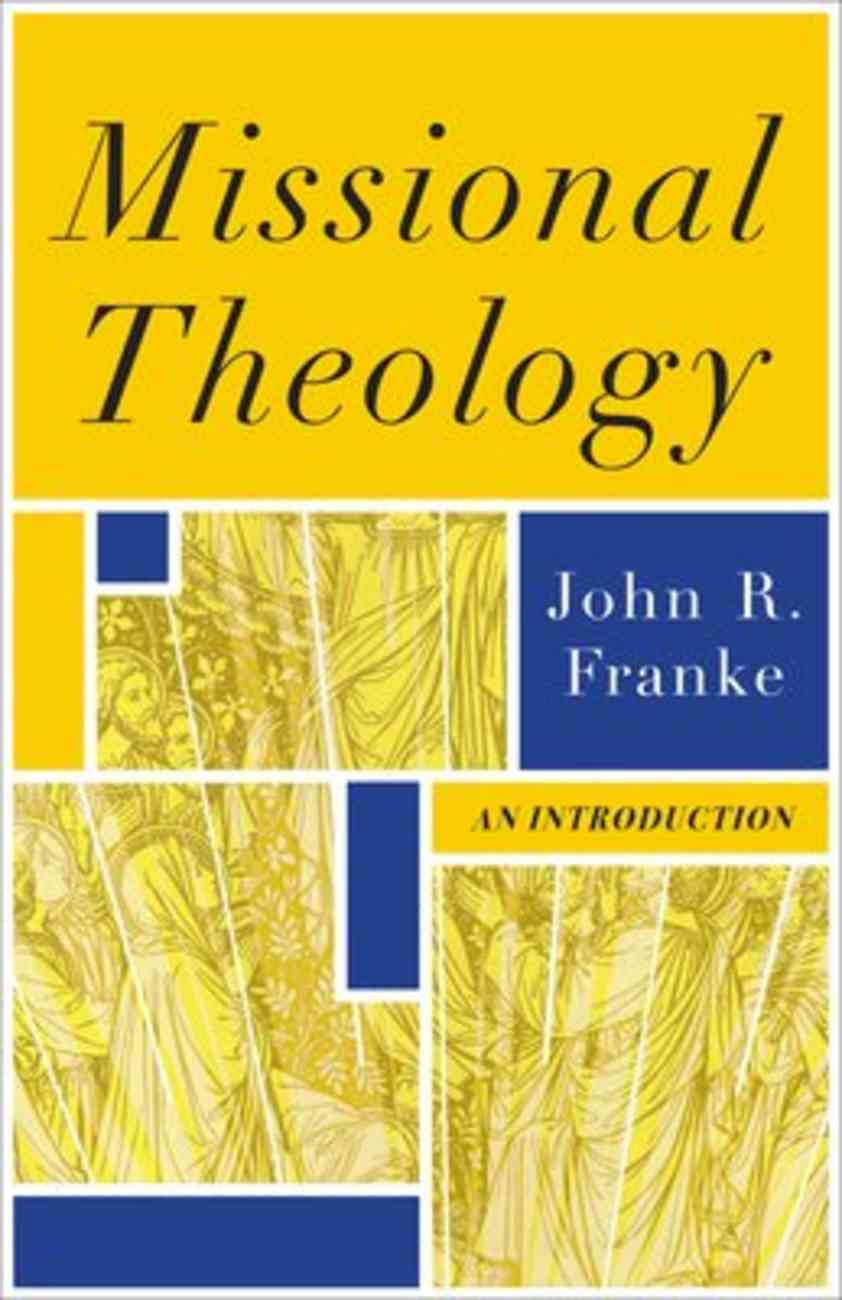 Missional Theology: An Introduction Paperback