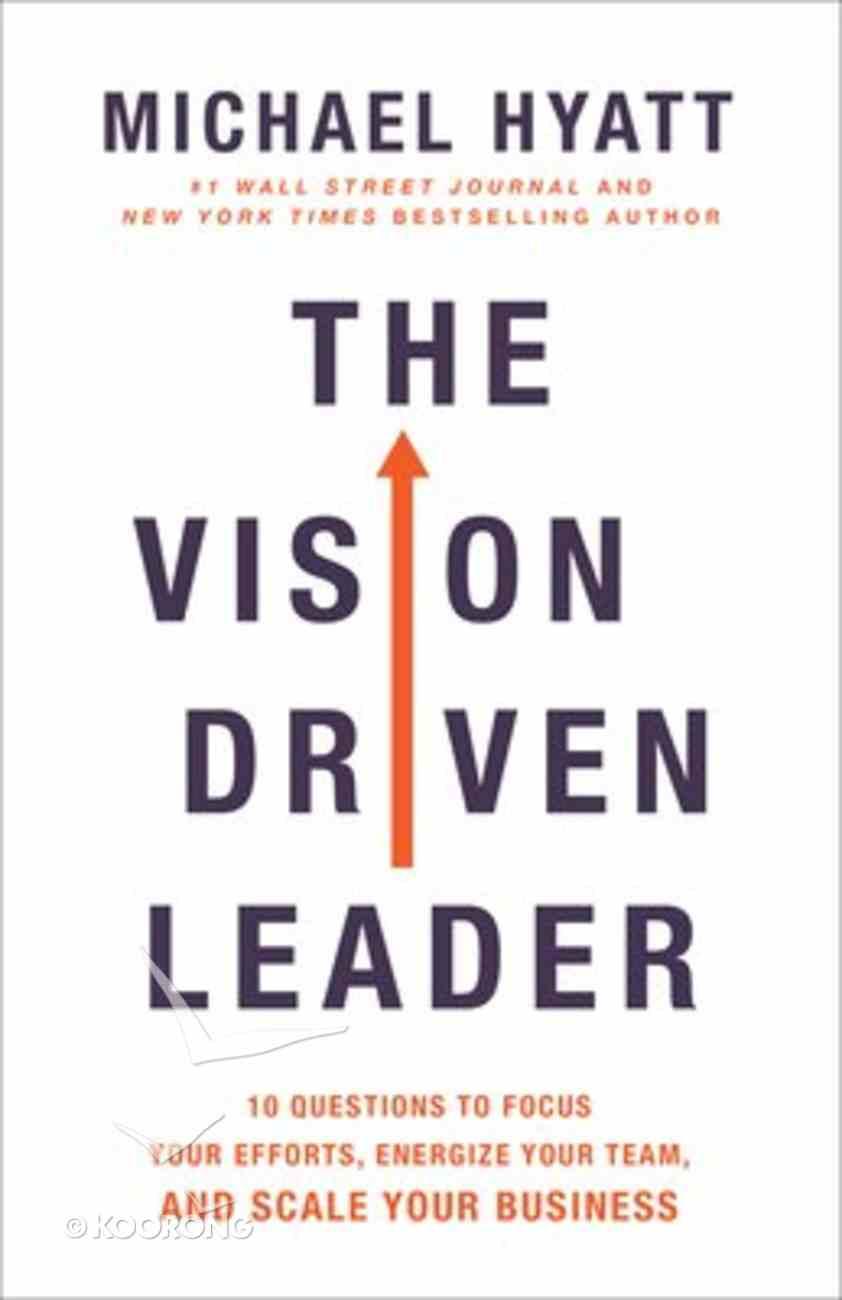 The Vision Driven Leader Paperback