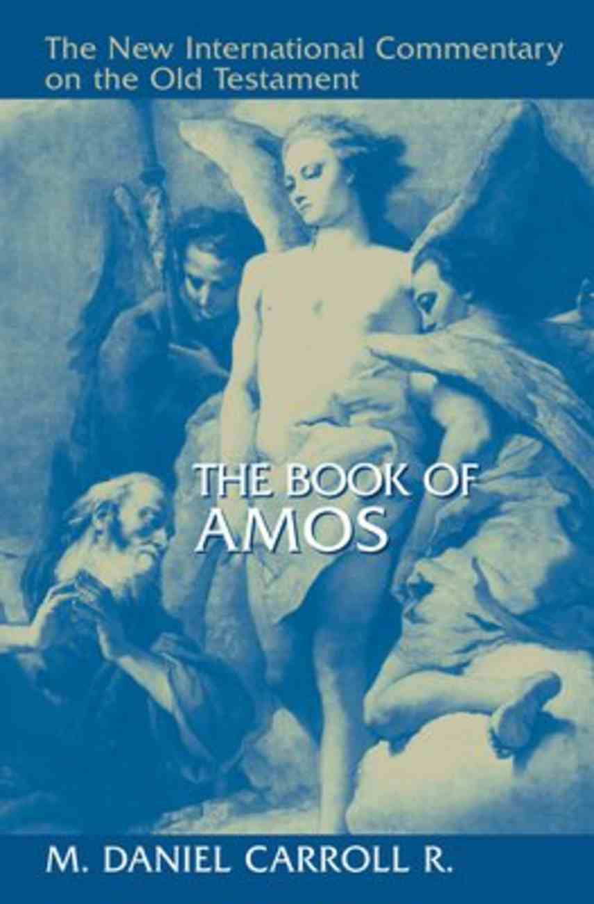 The Book of Amos (New International Commentary On The Old Testament Series) Hardback