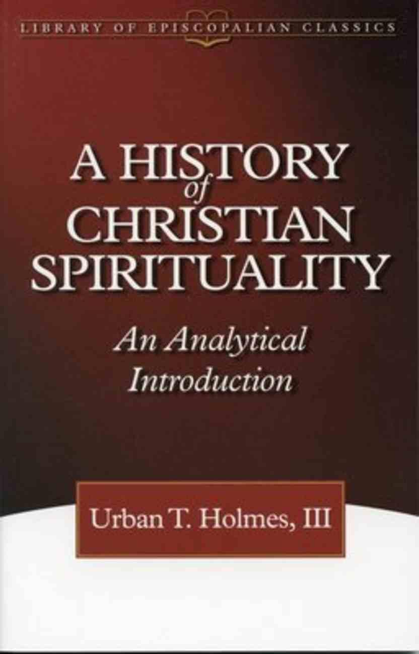 History of Christian Spirituality Paperback