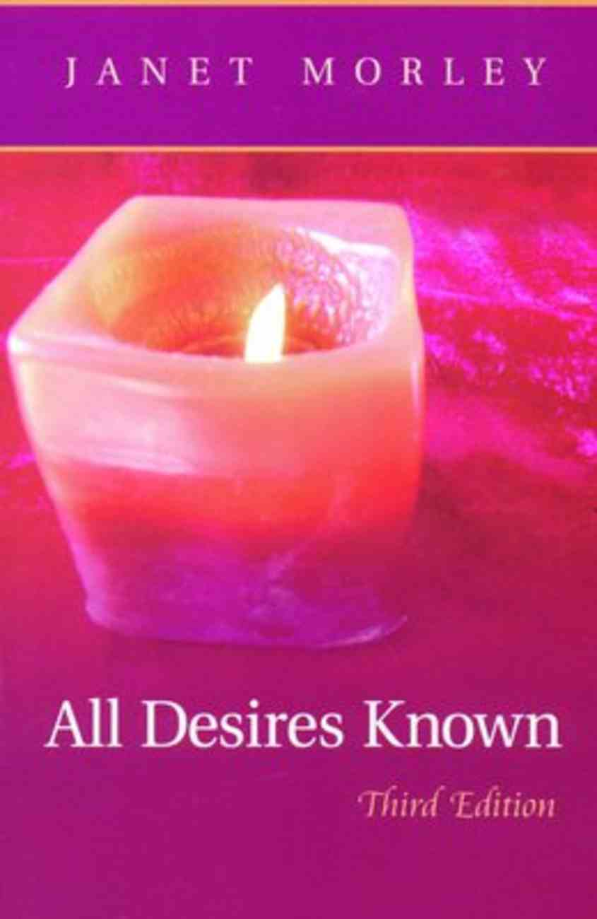 All Desires Known (3rd Edition) Paperback
