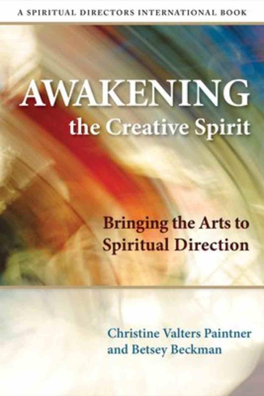 Awakening the Creative Spirit Paperback
