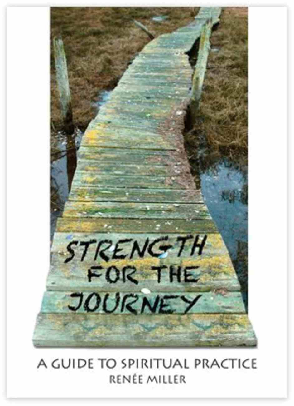 Strength For the Journey Paperback