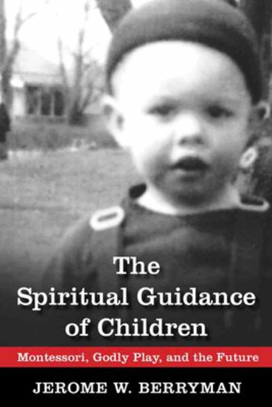 The Spiritual Guidance of Children Paperback