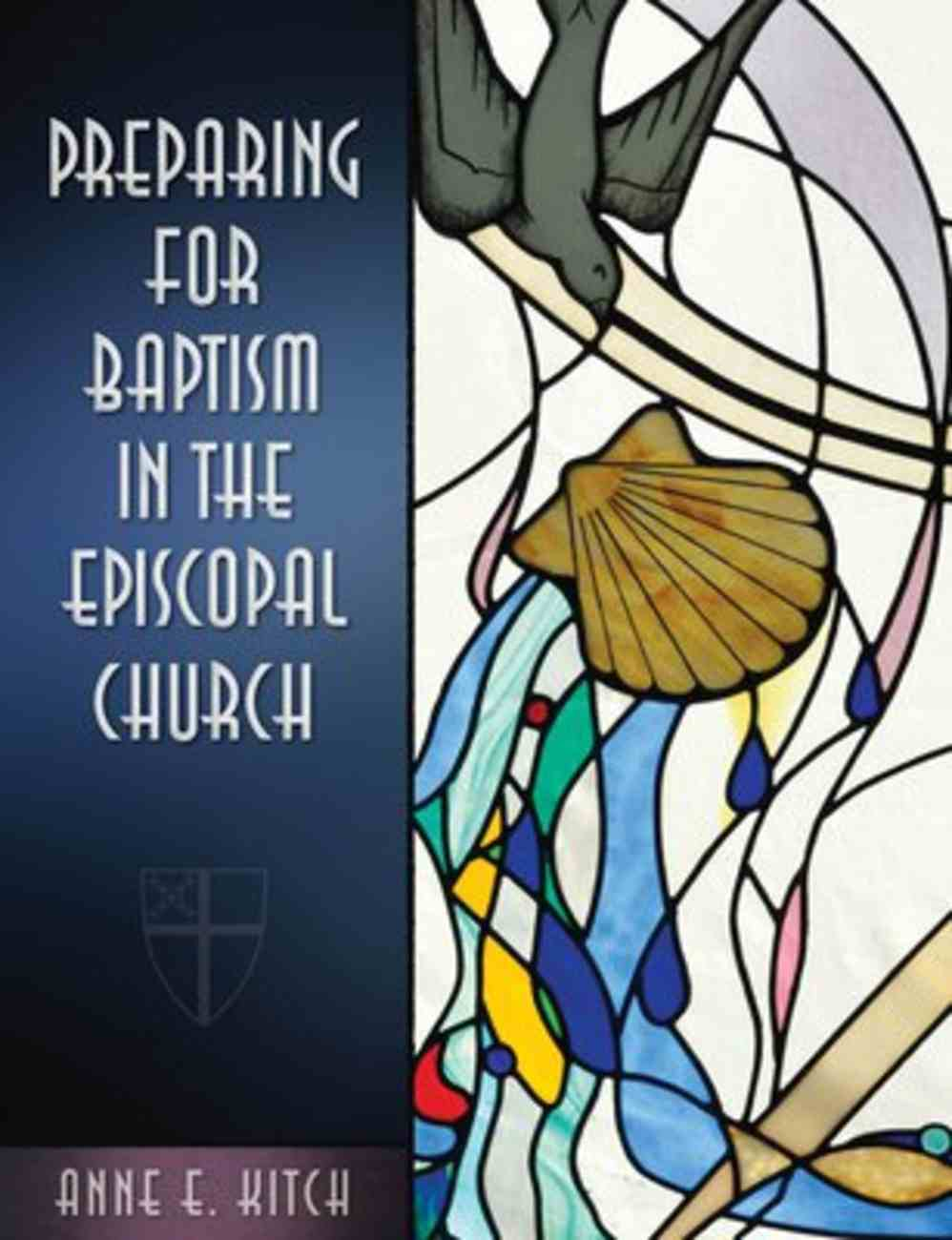 Preparing For Baptism in the Episcopal Church Paperback
