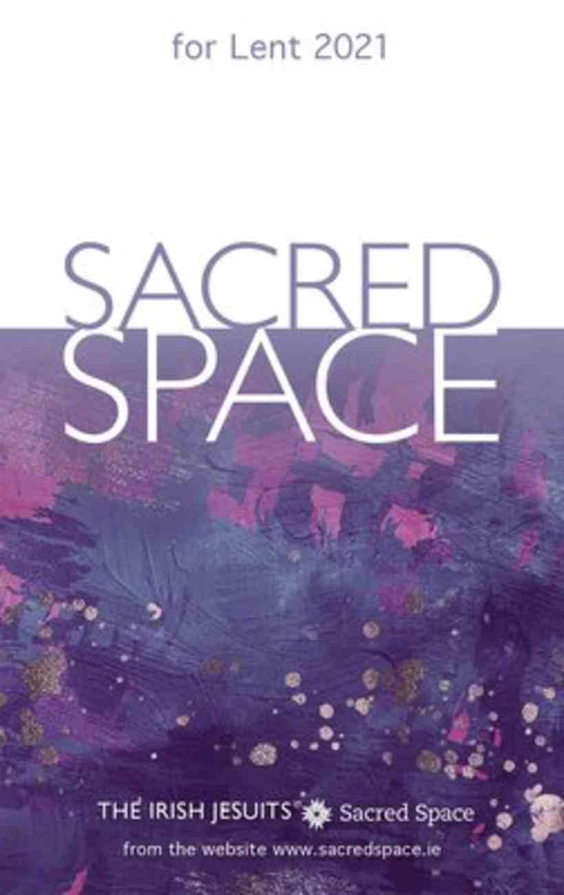 Sacred Space For Lent 2021 Paperback