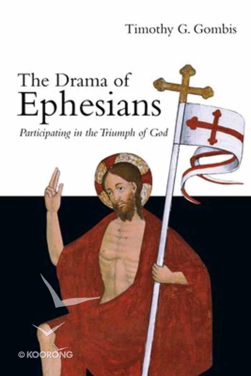 The Drama of Ephesians Paperback