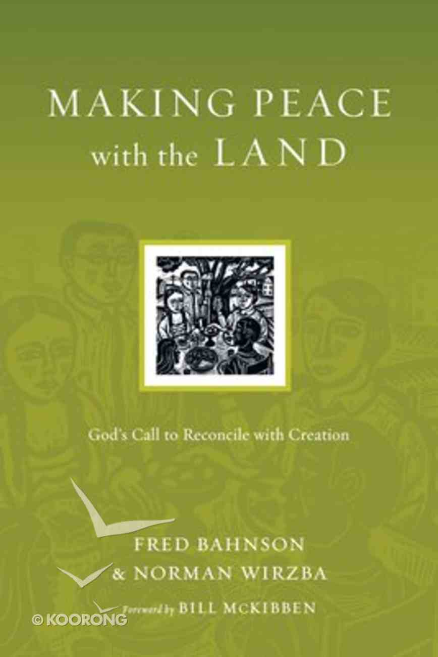 Making Peace With the Land (Resources For Reconciliation Series) Paperback