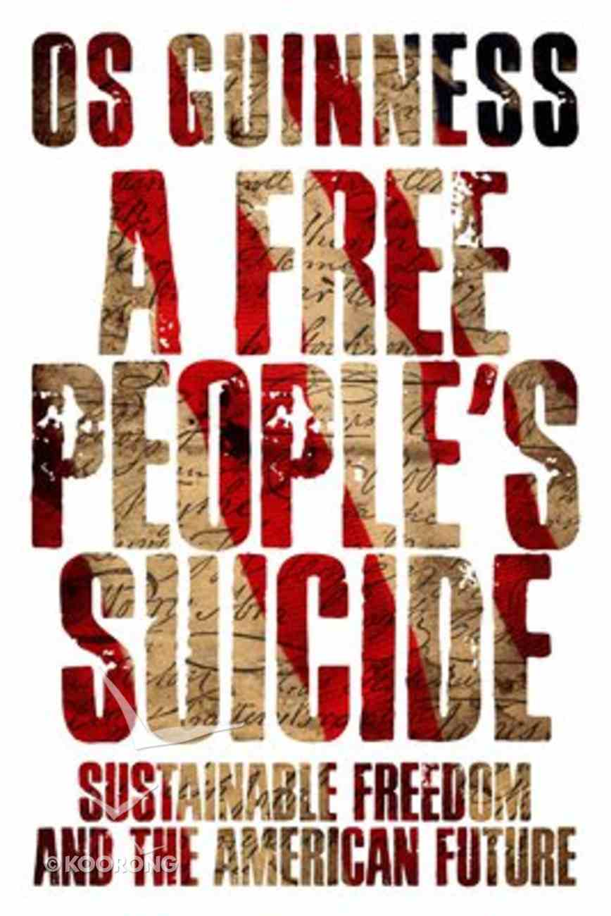 A Free People's Suicide Paperback