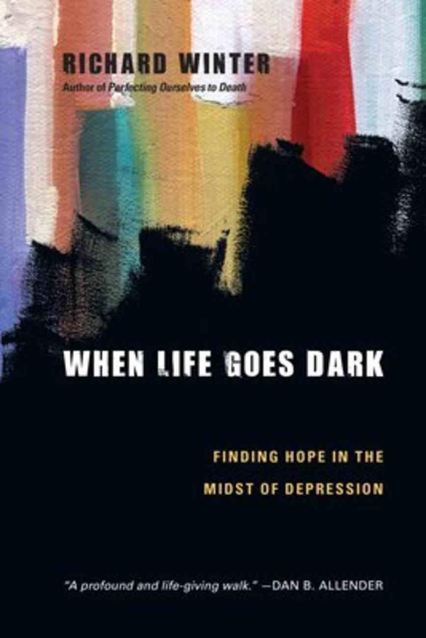 When Life Goes Dark Paperback