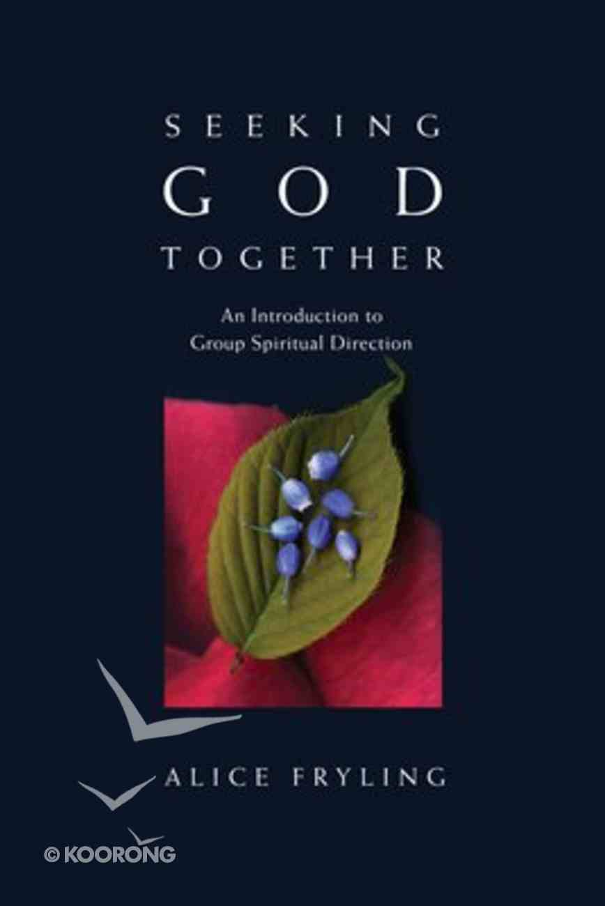 Seeking God Together Paperback
