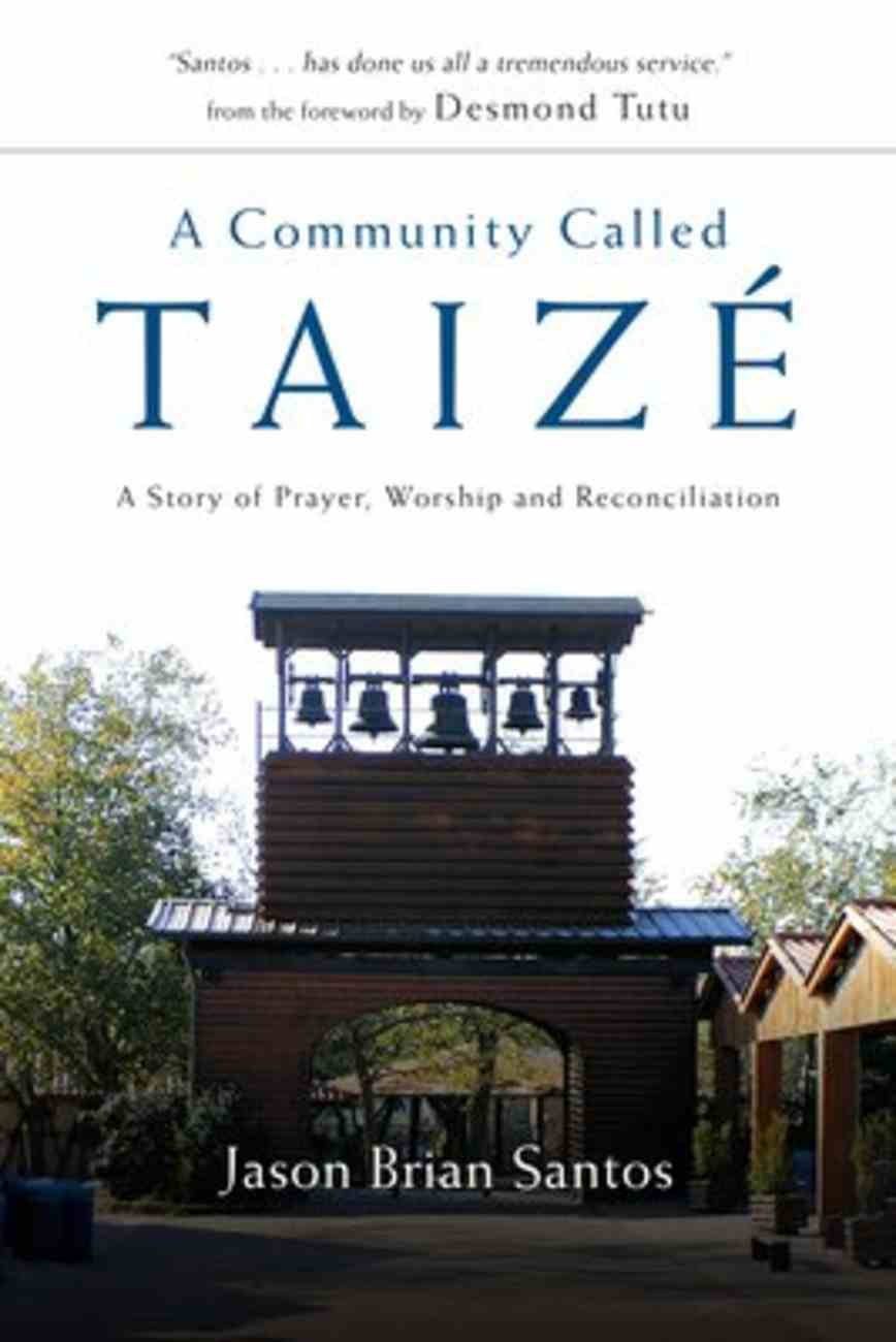 A Community Called Taize Paperback