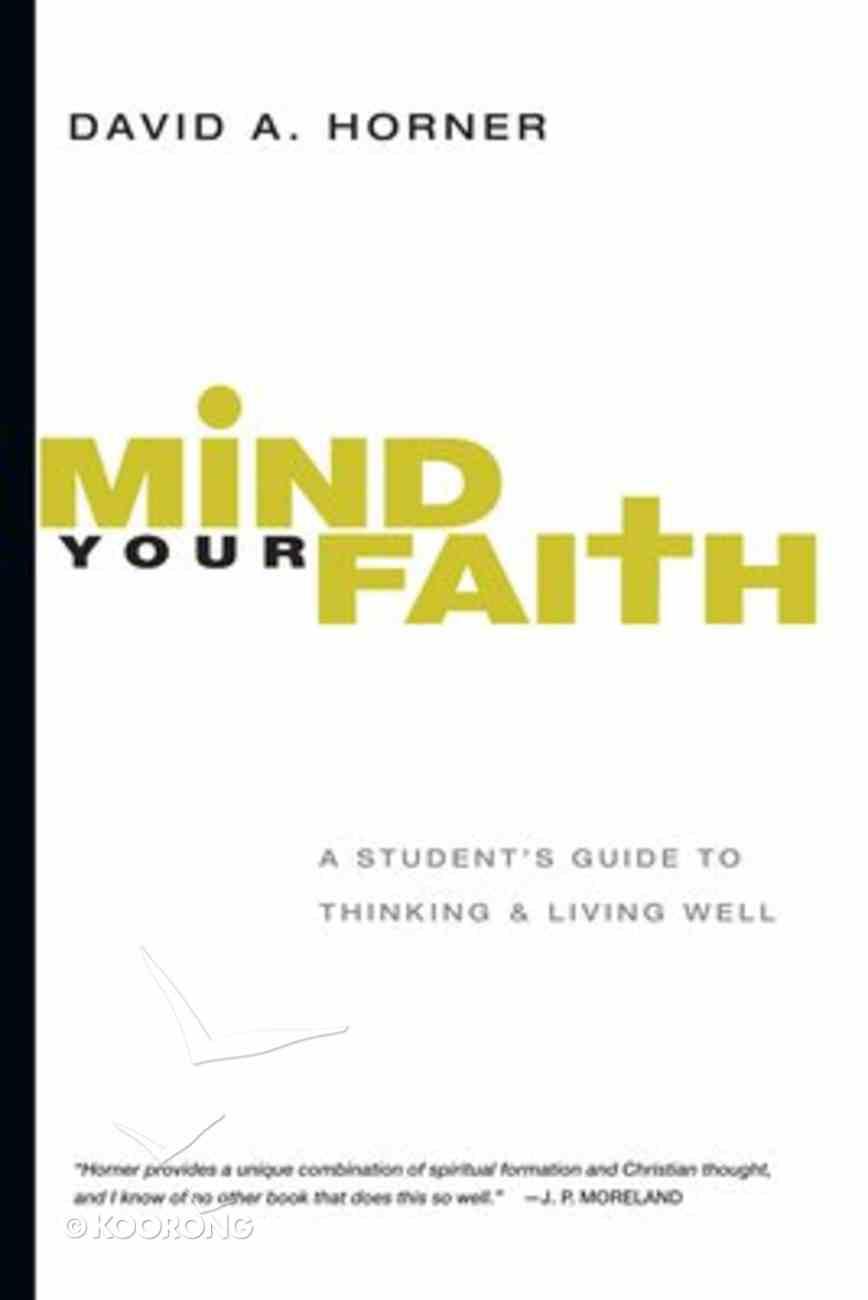 Mind Your Faith Paperback
