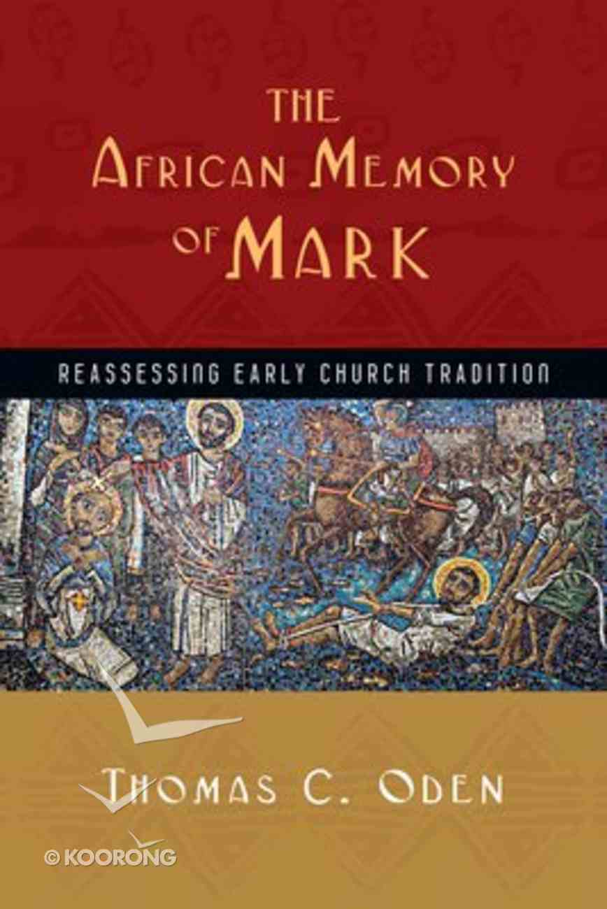 The African Memory of Mark Paperback