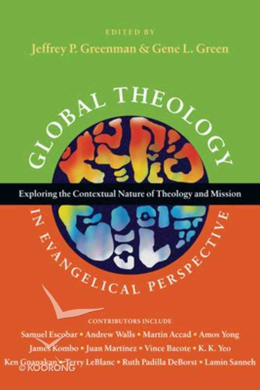 Global Theology in Evangelical Perspective Paperback