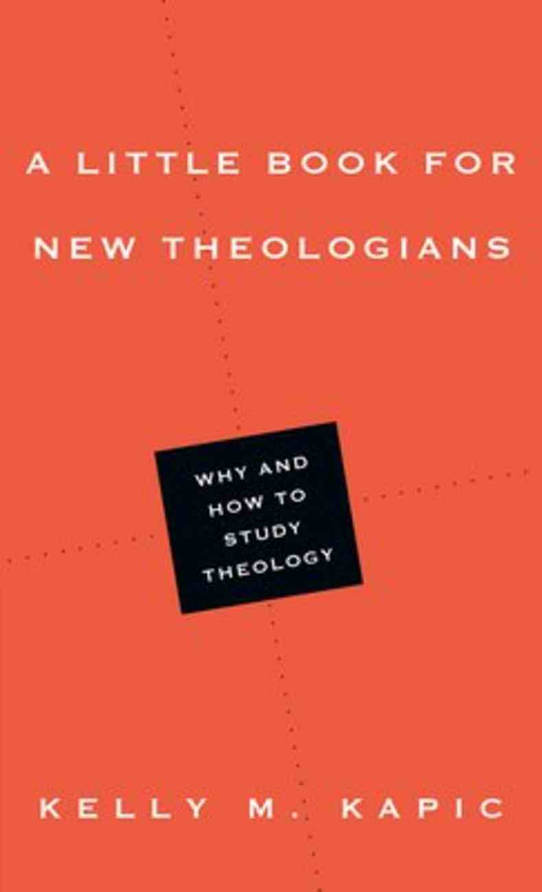 A Little Book For New Theologians Paperback