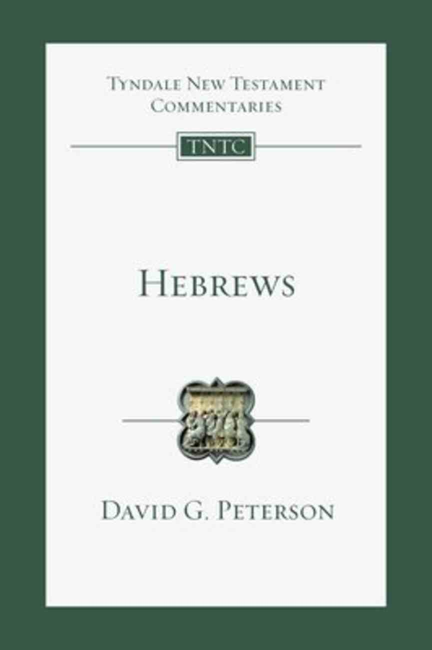 Hebrews: An Introduction and Commentary (Tyndale New Testament Commentary (2020 Edition) Series) Paperback