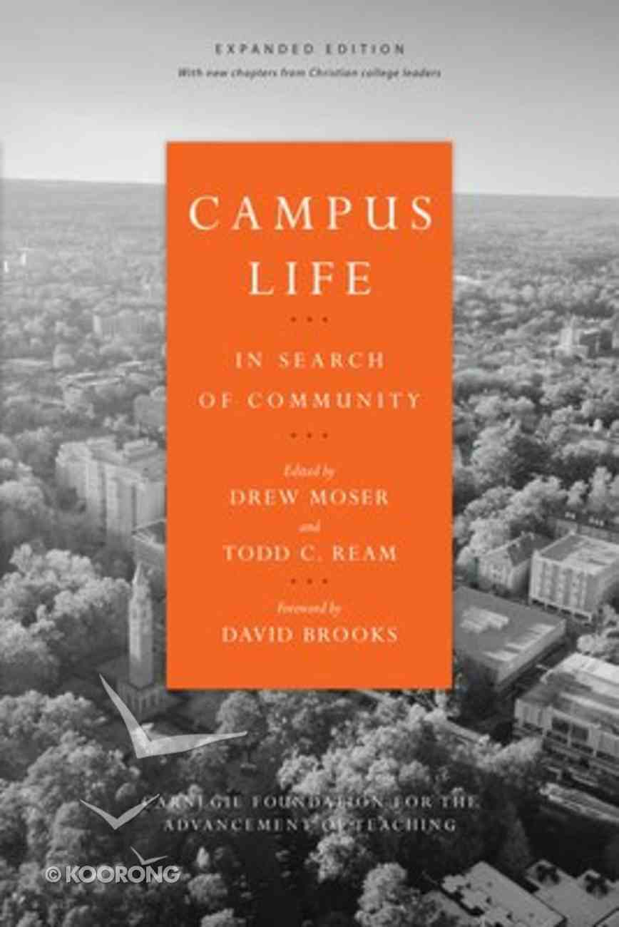 Campus Life: In Search of Community (Expanded Edition) Paperback