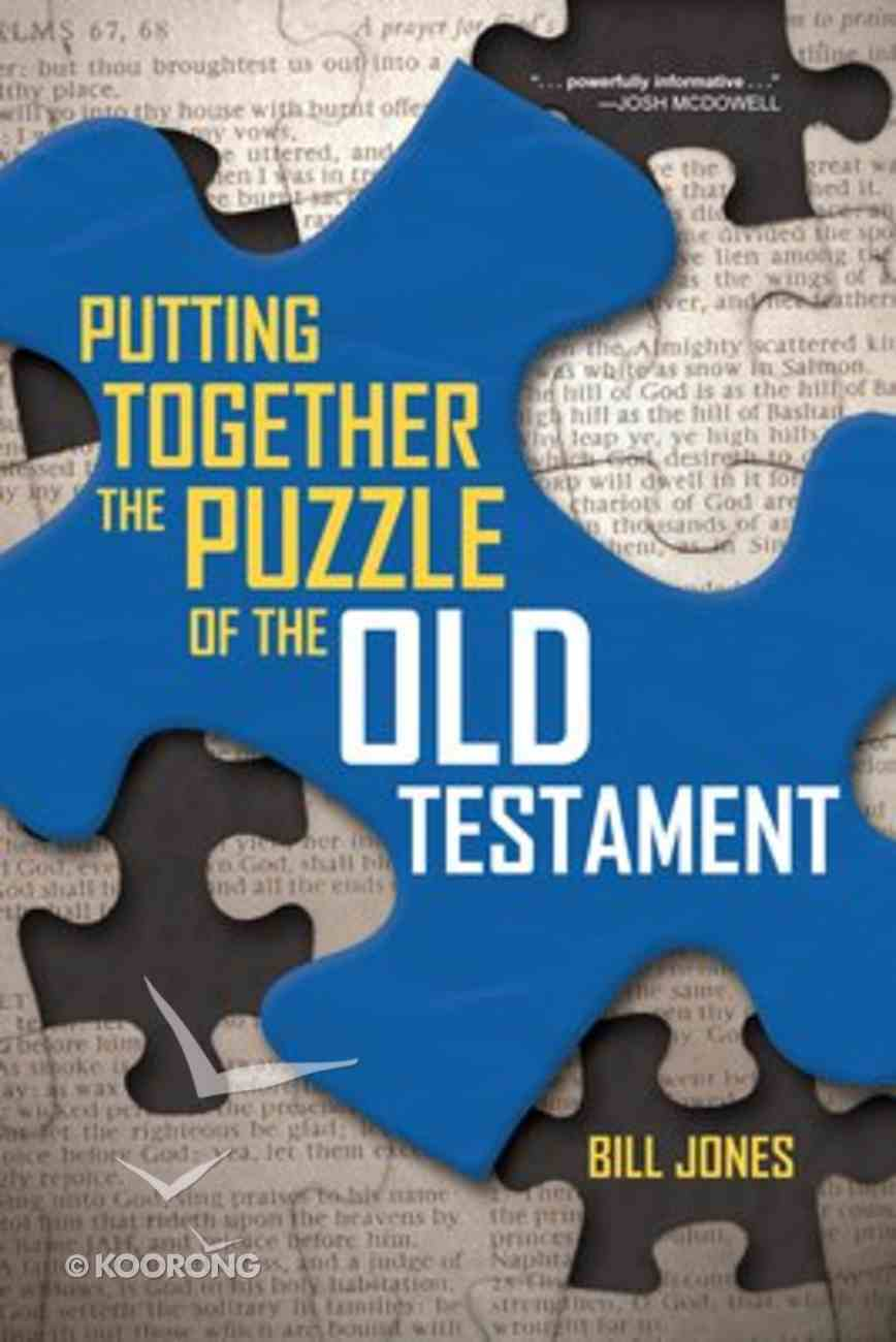 Putting Together the Puzzle of the Old Testament Paperback