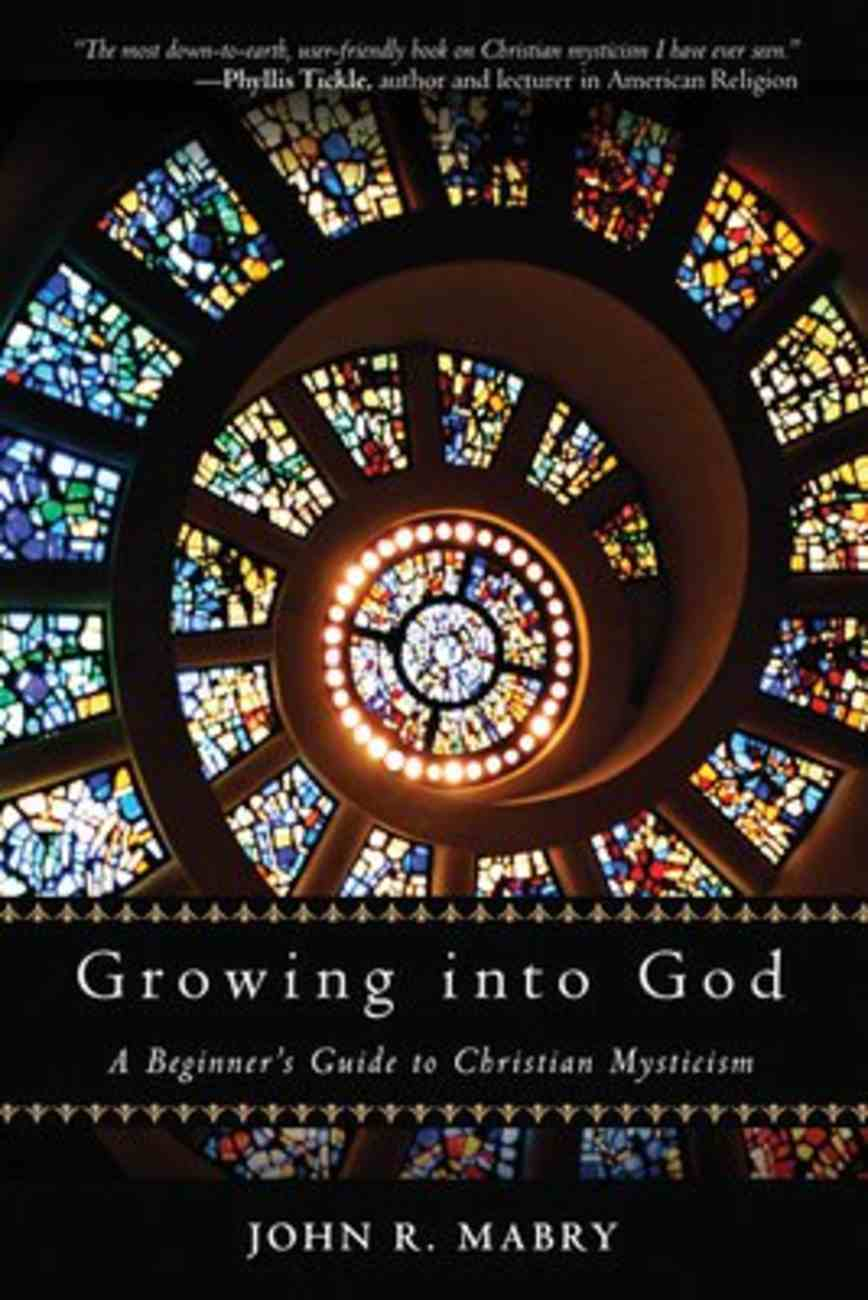 Growing Into God Paperback