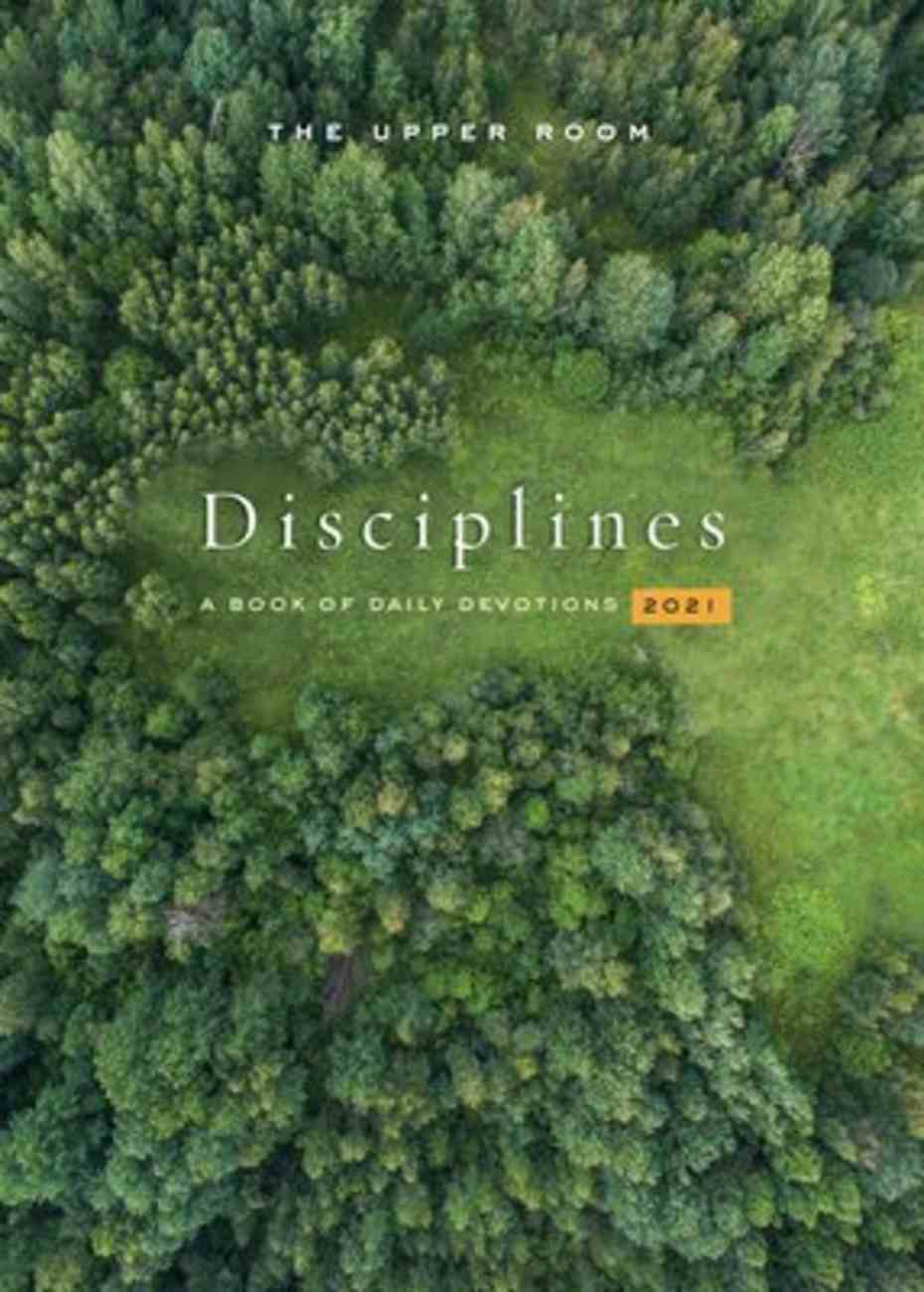 The Upper Room Disciplines 2021: A Book of Daily Devotions Paperback