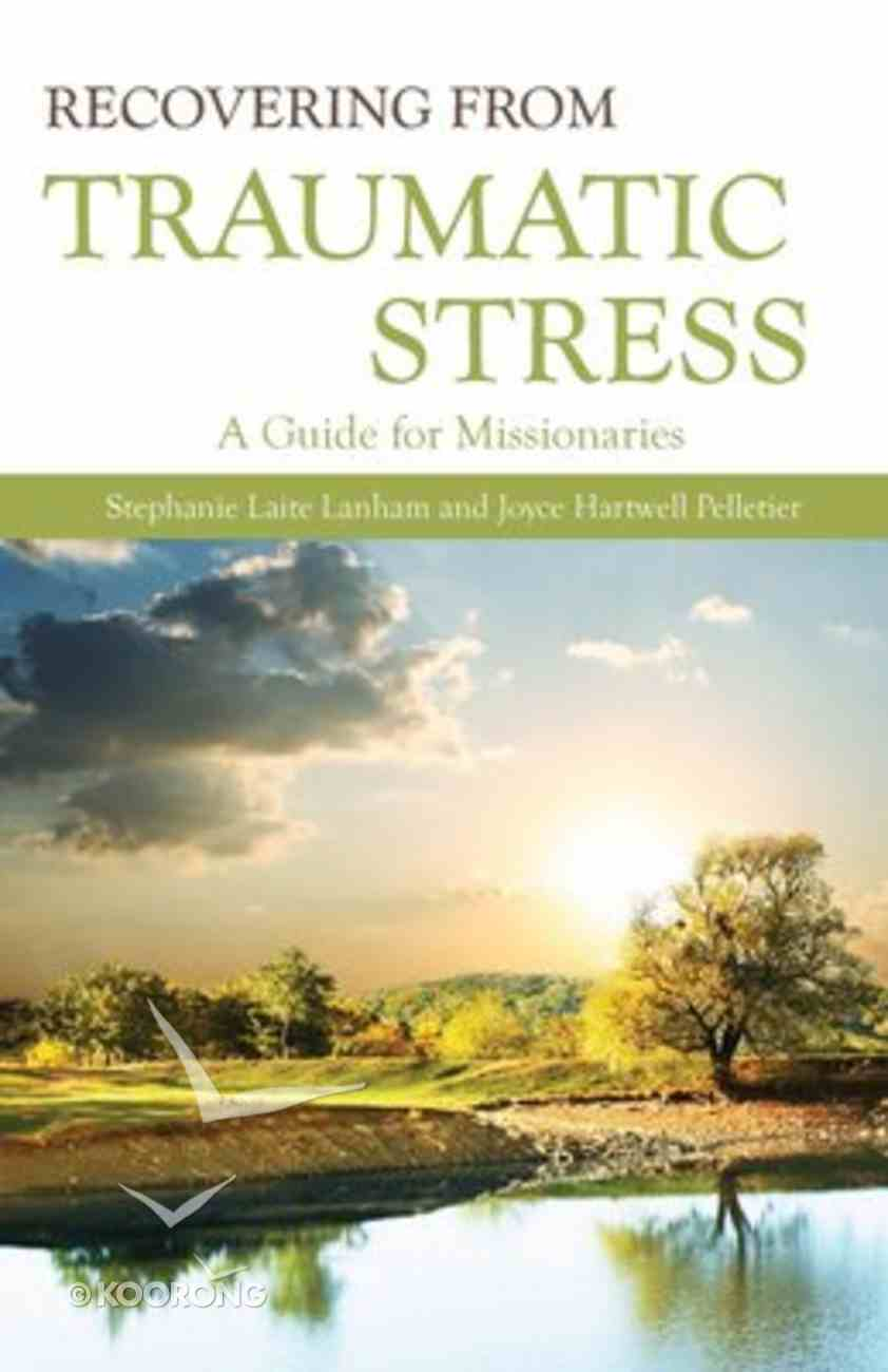 Recovering From Traumatic Stress Paperback