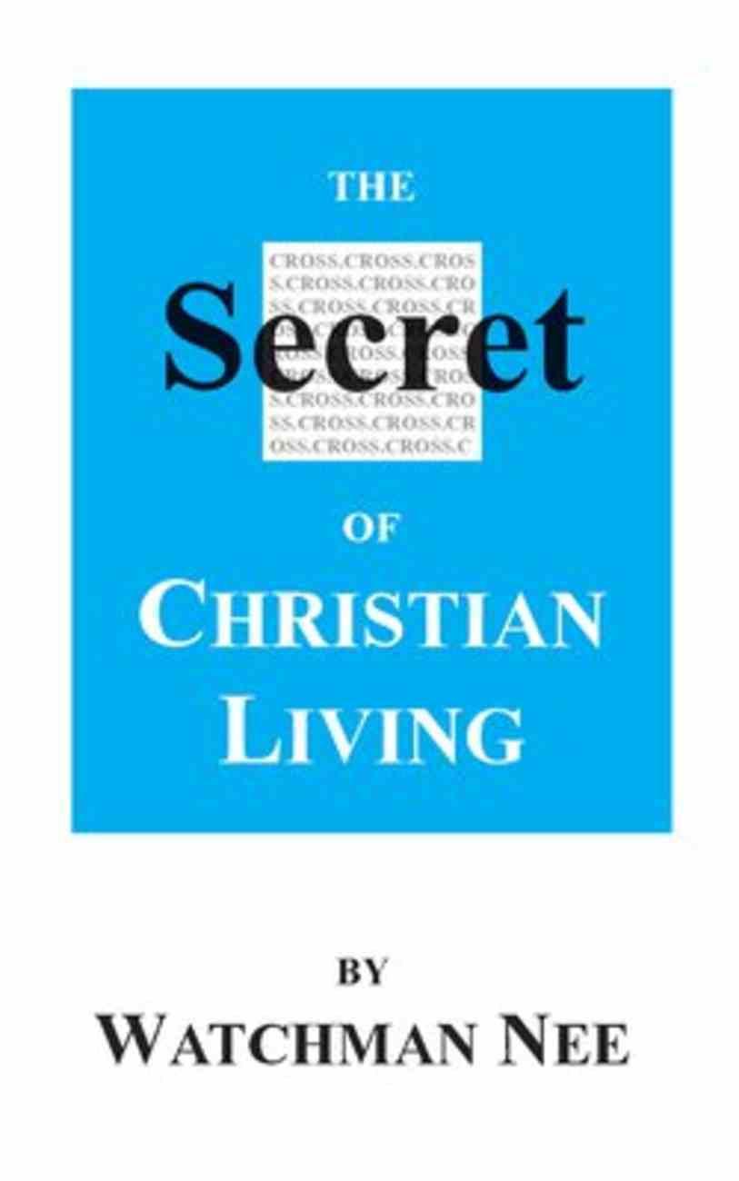 The Secret of Christian Living Paperback